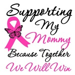 Breast Cancer Support (Mommy)  Shirts & Gifts