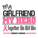My Girlfriend My Hero Breast Cancer Shirts & Gifts
