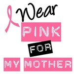 I Wear Pink Ribbon For My Mother Label T-Shirts
