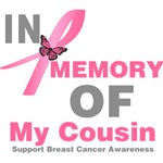 In Memory of My Cousin Breast Cancer Shirts