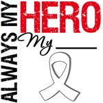 Lung Cancer Always My Hero Shirts & Gifts
