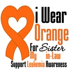 Leukemia I Wear Orange For My Sister-in-Law Shirt