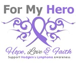 For My Hero Hodgkin's Disease Shirts