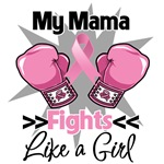 My Mama Fights Like a Girl Breast Cancer Shirts