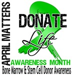 Bone Marrow Donate Life April Month Shirts