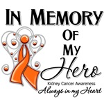 In Memory of My Hero Kidney Cancer Shirts