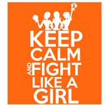 Leukemia Keep Calm and Fight Like a Girl