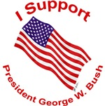 I Support President Bush