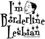 I'm Borderline Lesbian