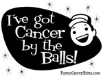 I Got Cancer by the Balls!