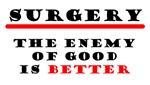 The Enemy of Good