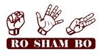 Ro Sham Bo - Rock Paper Scissors