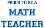 Proud to be a Math Teacher