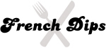 French Dips (fork and knife)