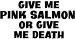 Give me Pink Salmon