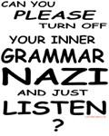 Turn Off Your Grammar Nazi