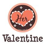 Her Valentine Valentine's Day T-shirt Gifts