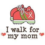 I Walk For My Mom Pink Ribbon T shirt Support Gear