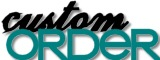Place a custom order