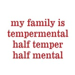 Family is Tempermental
