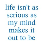 Life vs Serious