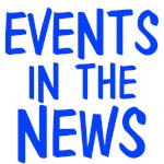 Hot Topics & Events in the News