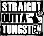 Straight Outta Tungsten