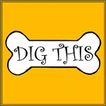 Dig This Bone