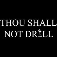Thou Shall Not Drill