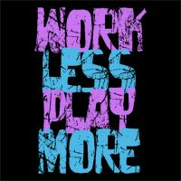 Work Less, Play More