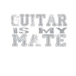 Guitar is my Mate