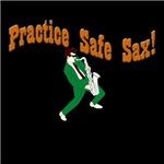 Practice Safe Sax!