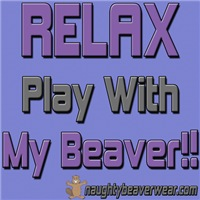 RELAX - Play With My Beaver!!