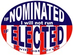If Nominated I will Not Run