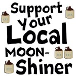 Support Your Local Moon-Shiner