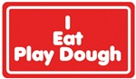 I Eat Play Dough