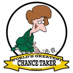 WORLDS GREATEST CHANCE TAKER WOMEN