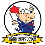 WORLDS GREATEST BAND INSTRUCTOR