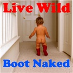 Live Wild Boot Naked