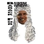 Barack for Bourgeois