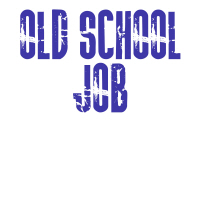 Old School Job 2