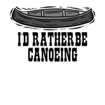 I'd rather be canoeing