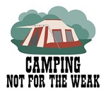 Camping-Not for the weak
