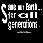 SAVE OUR EARTH, FOR MY GENERATION