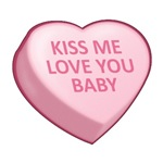 KISS ME LOVE YOU BABY - Candy Heart