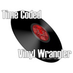 Time Coded Vinyl Wrangler