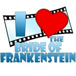 I Heart Bride of Frankenstein