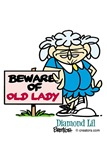 Beware of old lady