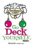 Go Deck Yourself