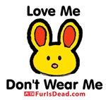 Love Me, Don't Wear Me